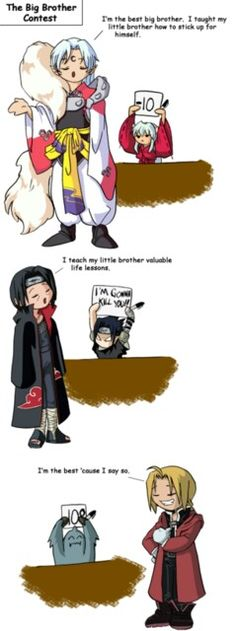 Lol Inuyasha - Sesshoumaru, Naruto- Itachi, and the absolute best: FMA-Edward Elric