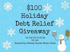Holiday Debt Relief $100 Cash Giveaway http://baltimoremomblog.blogspot.com/2013/12/holiday-debt-relief-100-cash-giveaway.html