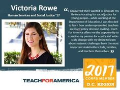 By: Victoria Rowe B. Human Services and Social Justice May 2017 (Expected) I always knew that I wanted to dedicate my career to something bigger than myself. As a Human Services major, I s… Teach For America, Definition Of Success, I Am Shocked, Something Big, My Career, Human Services, Decision Making, Social Justice, Victoria