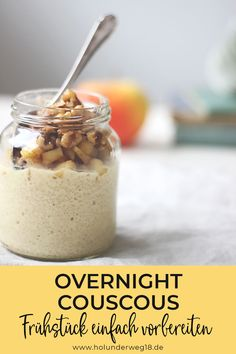 Overnight couscous with apples and walnuts - Osterbrunch Rezepte - Breakfast Smoothie Couscous, Vegan Breakfast Recipes, Healthy Desserts, Muesli, Smoothie Recipes, Food And Drink, Cooking, Easy, Overnight Breakfast