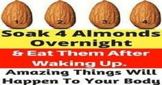 Soak 4 Almonds Overnight And Eat Them After Waking Up. Amazing For The Body - Sassy Water, Soaked Almonds, Ginger Water, Cancer Cure, Loose Weight, Healthy Drinks, How To Fall Asleep, Wake Up, Natural Remedies