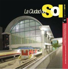 2010•  En el mes de agosto aparece con un tirage de 3000 ejemplares el primer número de La ciudad del Sol, la revista del Museo Nacional de Arquitectura.