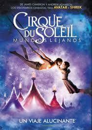 Cirque su soleil : mundos lejanos