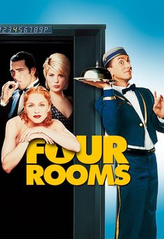 Four Rooms - 4.5/5 stars first and last rooms are the best.