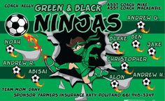 Ninjas-Green-Black-40901 digitally printed vinyl soccer sports team banner. Made in the USA and shipped fast by BannersUSA. www.bannersusa.com