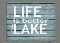 Life is Better at the Lake Wall Art print your by PrimoCollection