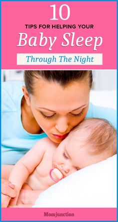 Is your baby active and awake during night?through the night? We list out 10 useful tips on how to get baby to sleep through the night. These will come handy in assisting you to put him to bed.