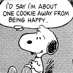 Fun with Snoopy an the Gang! Peanuts Cartoon, Peanuts Snoopy, Brownie Cookies, Cookie Quotes, Snoopy Quotes, Peanuts Quotes, Joe Cool, Charlie Brown And Snoopy, Charlie Brown Quotes