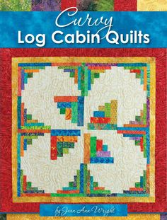 Curvy Log Cabin Quilts (Paperback) | Overstock.com Shopping - The Best Deals on Quilting