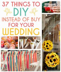 37 Things To DIY Instead Of Buy For Your Wedding