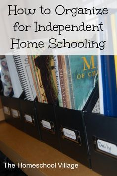How to Organize for Independent Home Schooling--like the magazine holders for each subject