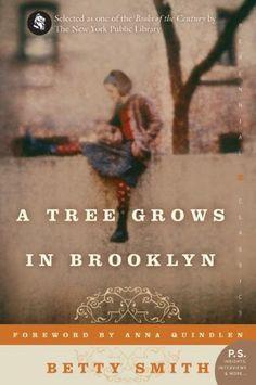 A Tree Grows in Brooklyn (By Betty Smith)The American classic about a young girls coming-of-age at the turn of the century. edition features an extra 16 pages of insights into the book, including author interviews, recommended. Classic Literature, Classic Books, Children's Literature, Reading Lists, Book Lists, Kids Reading, Reading Books, Brooklyn Book, Tree Grows In Brooklyn