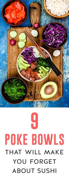 Traditionally, a poke bowl is raw fish -- usually ahi -- over white rice. The rice is often sweetened and the fish is typically flavored with soy sauce and topped with additions. Read on for nine delicious recipes that will make you forget all about sushi!