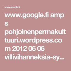 www.google.fi amp s pohjoinenpermakulttuuri.wordpress.com 2012 06 06 villivihanneksia-syomaan-ja-hapattamaan amp