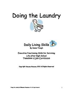 Like what you see? Doing Laundry is part of Susan Traugh's Daily Living Skills 20 workbook series offering transitional skills for special needs and general education students alike.  Written on a high third grade level, with airy-pages and bullet-point information, these transition skills books, nevertheless, respect teens' maturity and humor while presenting federally mandated transition skills and Indicator 13 requirements needed for adult independence.