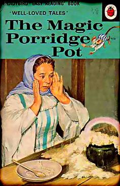 The Magic Porridge Pot, Vintage Ladybird Book Well Loved Tales Series Matt Hardback 1981 1970s Childhood, My Childhood Memories, Childhood Toys, Nice Memories, Easy Reading Books, Tales Series, Ladybird Books, Thing 1, My Memory