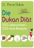 Buy Die Dukan Diät - 100 Lebensmittel, 100 neue Rezepte by Pierre Dukan and Read this Book on Kobo's Free Apps. Discover Kobo's Vast Collection of Ebooks and Audiobooks Today - Over 4 Million Titles! Fitness Inspiration, Happy Life, First Time, Low Carb, This Book, Health Fitness, Food And Drink, Healthy Eating, Diet
