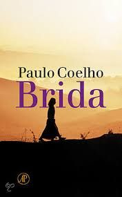 Brida by Paulo Coelho Great Books, New Books, Books To Read, Pursuit Of Happiness, World Of Fantasy, Story Of My Life, Book Worms, Love Him, Reading