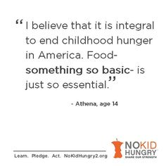 no kid hungry images share our strength s no kid hungry campaign a great quote from the go orange for no kid hungry essay contest learn more