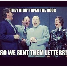 Ha, ha.  This is why I letter write.