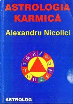 Alexandru Nicolici - Astrologia karmică