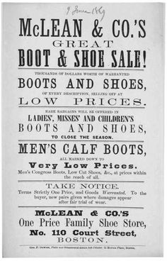 McLean & Co's great boot & shoe sale! ... Boston. Geo. F. Downes, Plain and ornamental steam job printer. 15 Morton Place. [1869]. (1869)