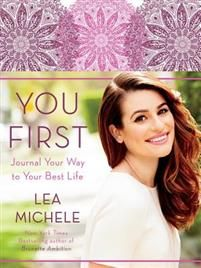 You First: Journal Your Way to Your Best Life