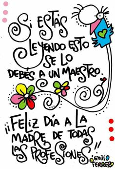 Día 😀 Poems, Teaching, Thoughts, Happy, Quotes, Blog, Drawings, Encouragement, Texts