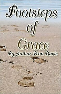 Footsteps of Grace by Feon L. Davis | autograph copy, plus 1 bookmark|