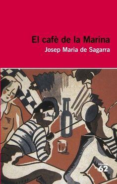2n Bat El cafè de la Marina. Josep Maria de Sagarra