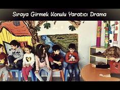Sıraya Girmek Konulu Yaratıcı Drama Çalışmamız - YouTube
