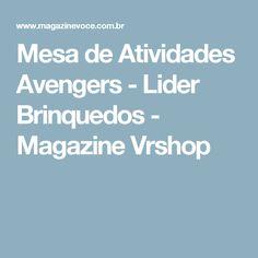 Mesa de Atividades Avengers - Lider Brinquedos - Magazine Vrshop