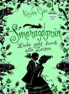 Smaragdgrün / Liebe geht durch alle Zeiten Bd.3 - Gier, Kerstin