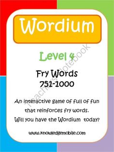 Wordium - A Fry Words Game - Level 4 - Words 751-1000 from Knowledge Mobile on TeachersNotebook.com -  (15 pages)  - Wordium is an interactive game designed to reinforce students word recognition and spelling skills of Fry's 1000 words.