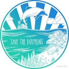 """""""Save the Dolphins! """" Stickers by Hannah Diaz Dolphin Memes, Save Our Earth, Ocean Quotes, Cool Stickers, Laptop Stickers, Nautical Nursery, Animals Of The World, Cool Cartoons, Nursery Prints"""