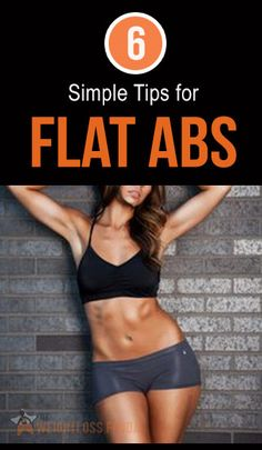 6 Tips for Flat Abs : #ab_workouts