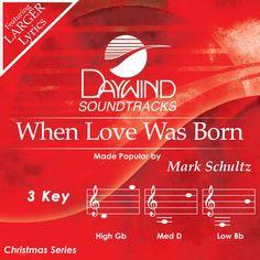 When Love Was Born - Mark Shultz (Christian Accompaniment Tracks - daywind.com)   daywind.com