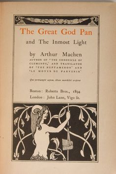 The Great God Pan and The Inmost Light by Arthur Machen, the first edition published by John Lane, 1894.