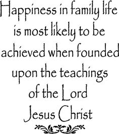Happiness in family built on Jesus' teachings