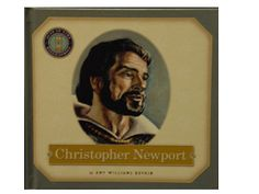 "captain christopher newport | Title: ""Christopher Newport"" Author: Amy Williams Boykin ISBN ... Newport, Amy, Author"