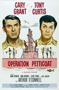 Operation Petticoat Old Movie Posters, Classic Movie Posters, Cinema Posters, Classic Movies, Film Posters, Cary Grant, Blake Edwards, Tony Curtis Movies, I Love Cinema