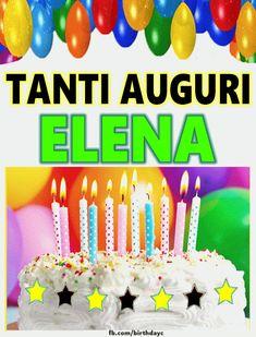 Tanti Auguri ELENA immagine gif Cute Happy Birthday Wishes, Birthday Wishes Songs, Happy Birthday Niece, Birthday Qoutes, Happy Birthday Wishes Cake, Happy Birthday Cake Images, Happy Day Quotes, Happy B Day, Birthday Greeting Cards