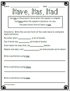 Have, Has, Had Worksheet | Have Has Had, Second Grade and Grammar