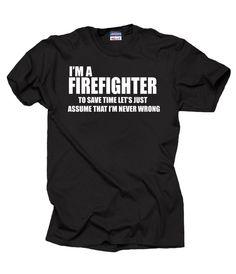 I Am A Firefighter T-Shirt Gift For Firefighter Shirt Tee #Jerzees #GraphicTee