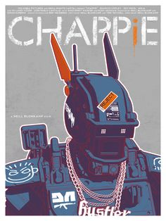 Chappie Poster - By Timothy Anderson