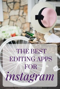 Using Instagram Efficiently: Photo Editing Apps for Instagram and Blogging