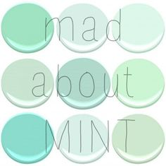 BENJAMIN MOORE : MINT GREEN, SPRING MINT, FRESH MINT, LEISURE GREEN, COPPER PATINA, LIGHT PISTACHIO, SHORE HOUSE GREEN, SOFT MINT, MANTIS GR...