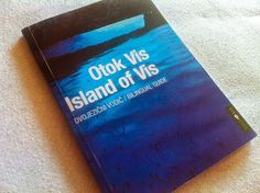 Dvojezični vodič OTOK VIS - Otok Vis