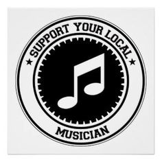Support Local Music. #music #musicquotes http://www.pinterest.com/TheHitman14/music-quotes-%2B/