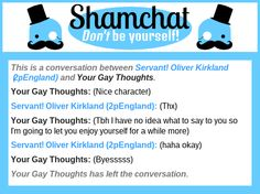 A conversation between Your Gay Thoughts and Servant! Oliver Kirkland (2pEngland)